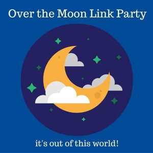 over the moon linky