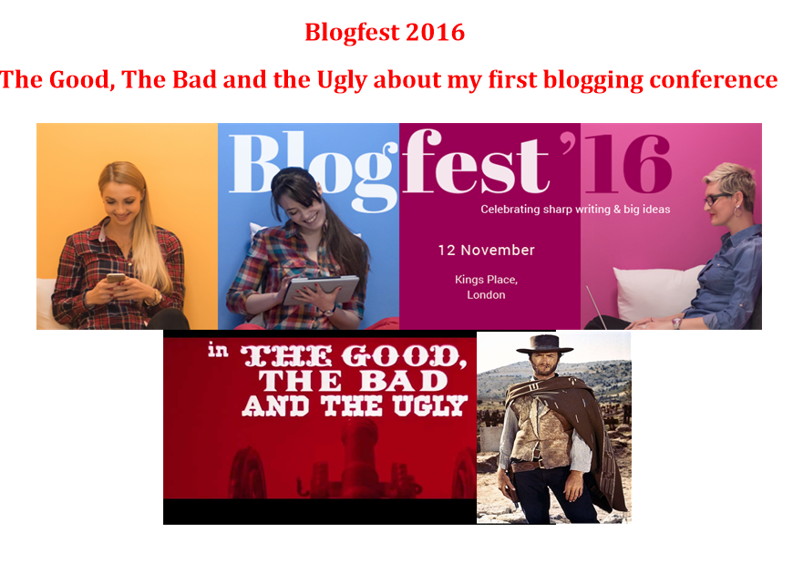 Blogfest - The Good, the Bad and the Ugly about my first blogging conference
