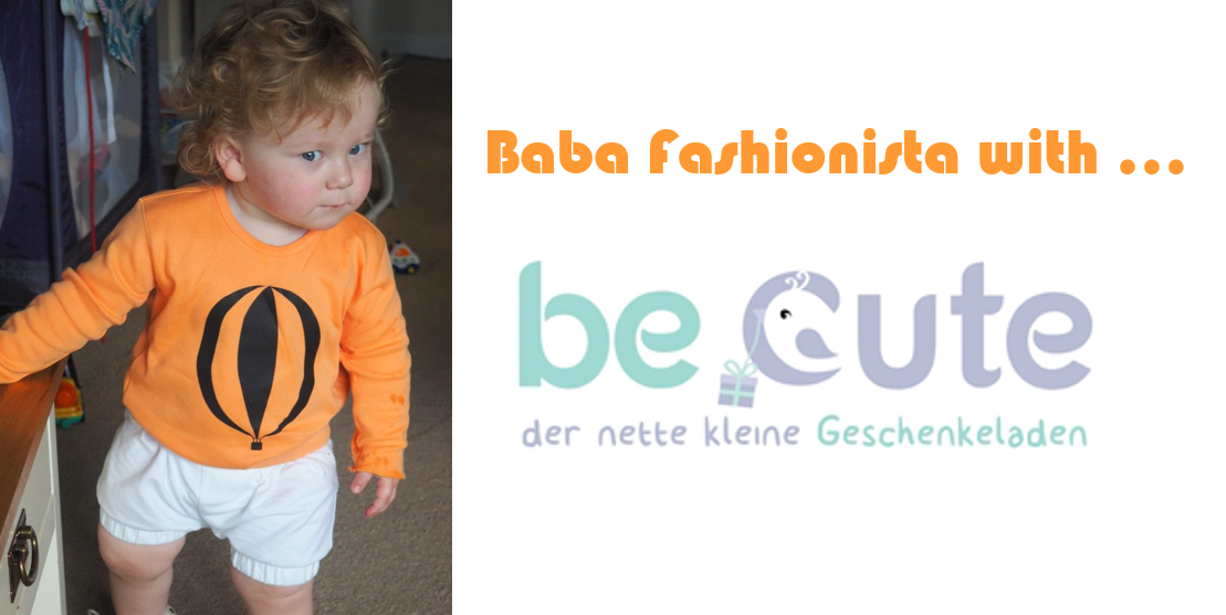 Baba Fashionista with Be Cute