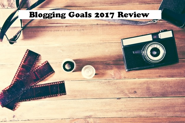 Blogging Goals 2017 Review, reflection, 2017, blogging goals 2018