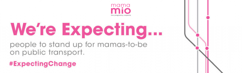 #ExpectingChange with Mama Mio, Stand Up for Mamas, Public Transport, Mama Mio, Mumsnet, Women's Right, The Frenchie Mummy