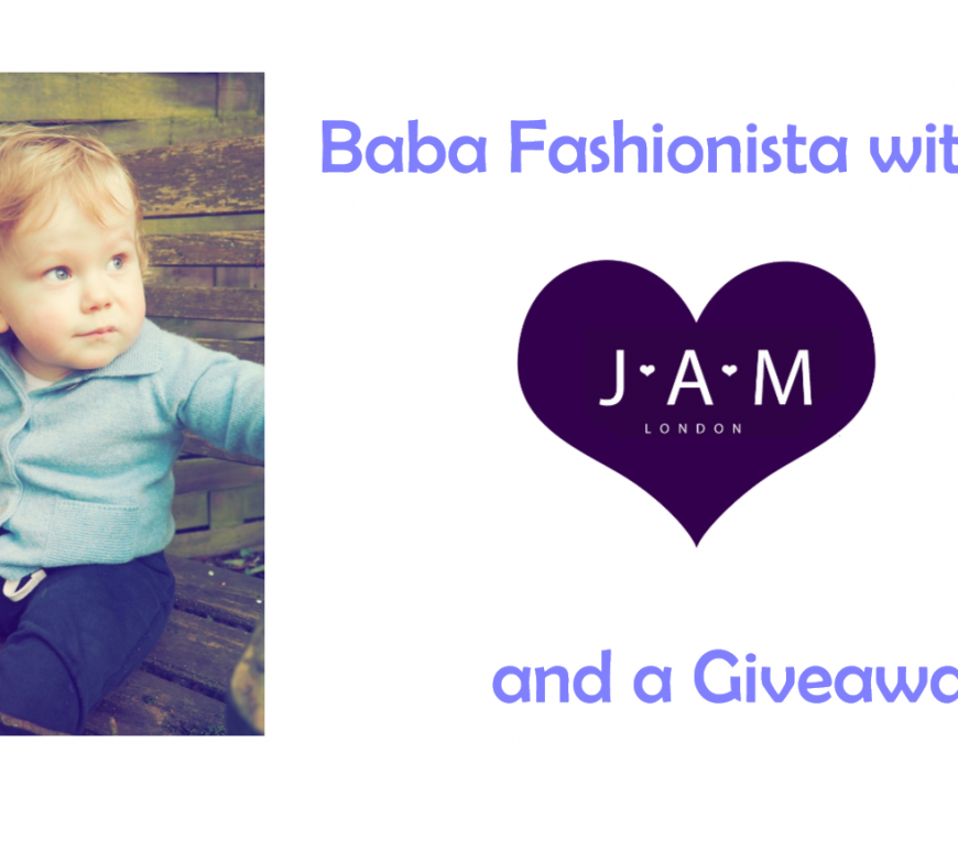 Baba Fashionista with Jam London
