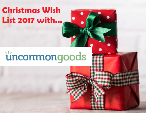 UncommonGoods Christmas Wish List